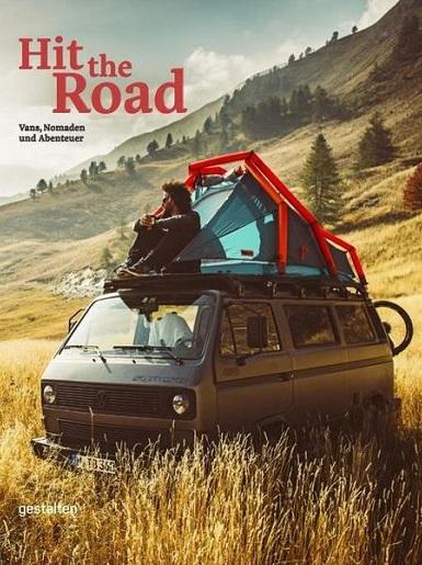 Hit the Road: Vans, Nomaden und Abenteuer